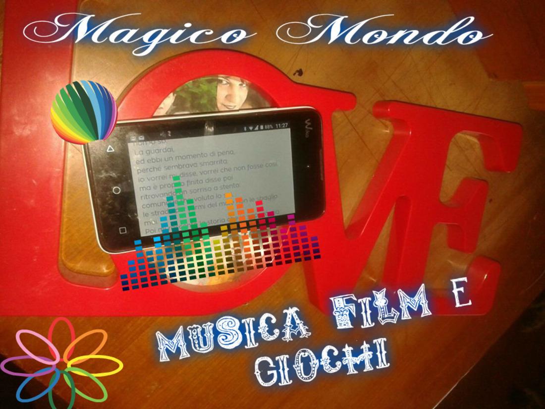Magico Mondo musica film e giochi