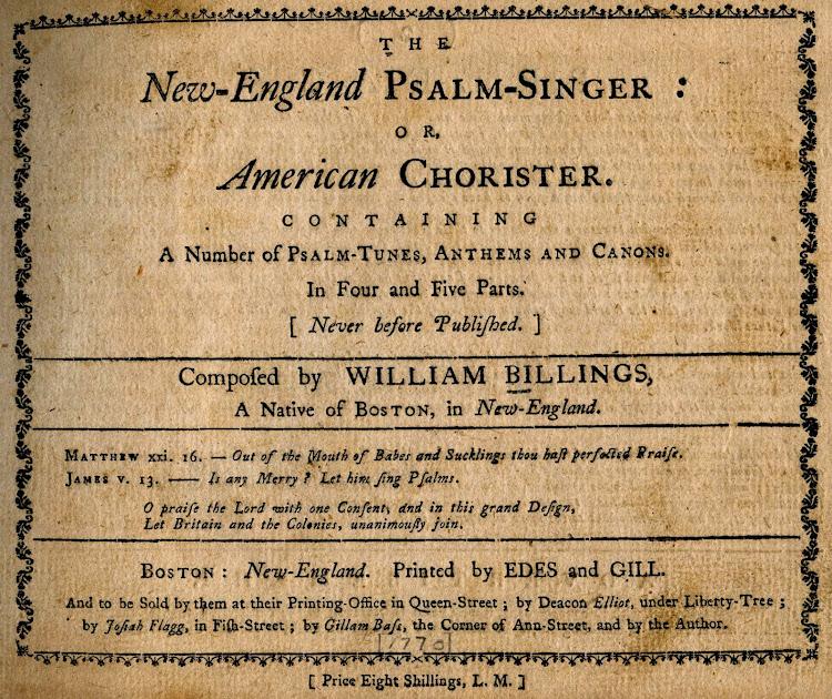 William Billings - 1770 Psalm Singer
