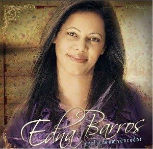 Edna Barros - Perfil de um Vencedor