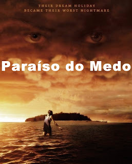 Paraiso do Medo Dublado