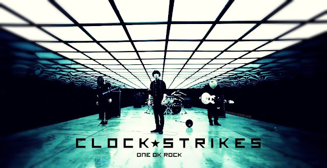 ONE OK ROCK Clock Strikes lyrics