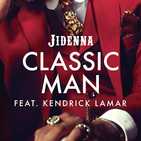 Jidenna - Classic Man (Remix) [feat. Kendrick Lamar] - Single Cover