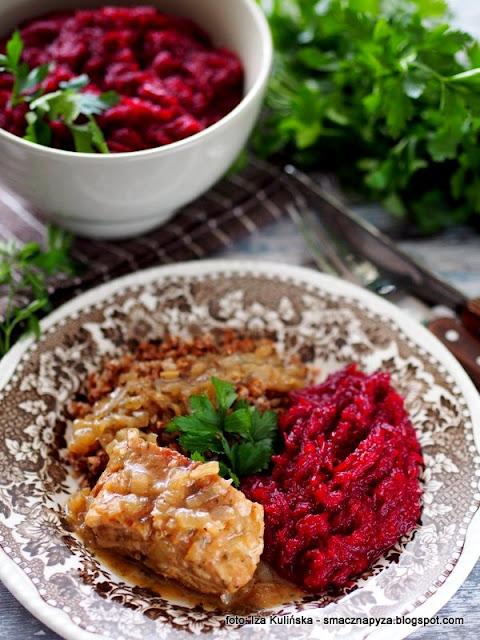 dodatek do obiadu , buraki zasmażane , warzywa , kuchnia polska , najlepsze przepisy , domowe jedzenie , jak u mamy , zrób to sam , burak , buraczki tarte , obiad