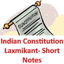 Indian Polity by Laxmikant pdf download Free, Indian Constitution Class Notes from Coaching Centers for  UPSC IAS, APPSC, TSPSC, Group 1 Group 2 Exams, RRB Bank PO Clerical Exams, RBI FCI Important Notes Download
