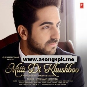 Mitti Di Khushboo - Ayushmann Khuranna Songs.Pk Indipop Mp3 Song Download