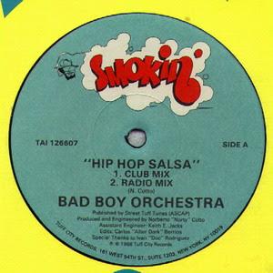 Bad Boy Orchestra - Hip Hop Salsa (Vinyl, 12\'\' 1988)(Smokin\')