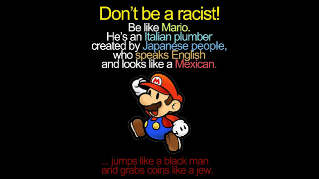 super mario, racist, italian, japanese, english, mexican, black man, jew, funny, cartoon, picture