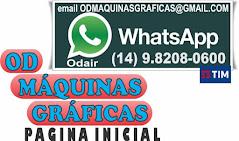 OD MÁQUINAS GRÁFICAS WhatsApp 14 9.8208-0600