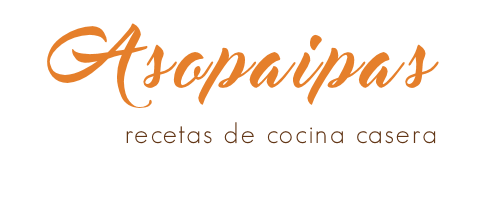 Asopaipas. Recetas de Cocina Casera                                                               .