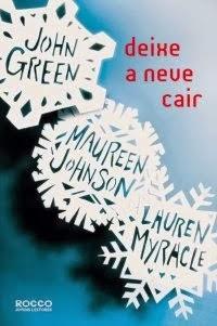 Joana leu: Deixe a neve cair, de John Green
