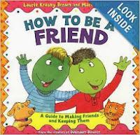 http://www.amazon.com/How-Be-Friend-Friends-Families/dp/0316111538/ref=sr_1_7?s=books&ie=UTF8&qid=1386291522&sr=1-7&keywords=how+to+make+friends