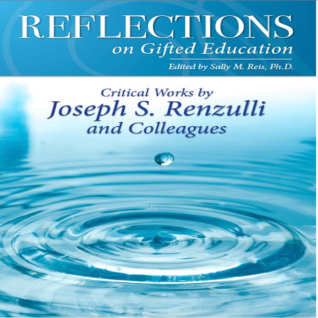 imagen del libro editado por Prufrock Press. http://www.prufrock.com/Reflections-on-Gifted-Education-Critical-Works-by-Joseph-S-Renzulli-and-Colleagues-P2635.aspx