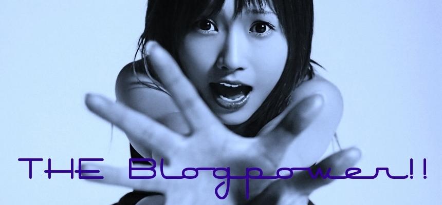 THE Blogpower!!!