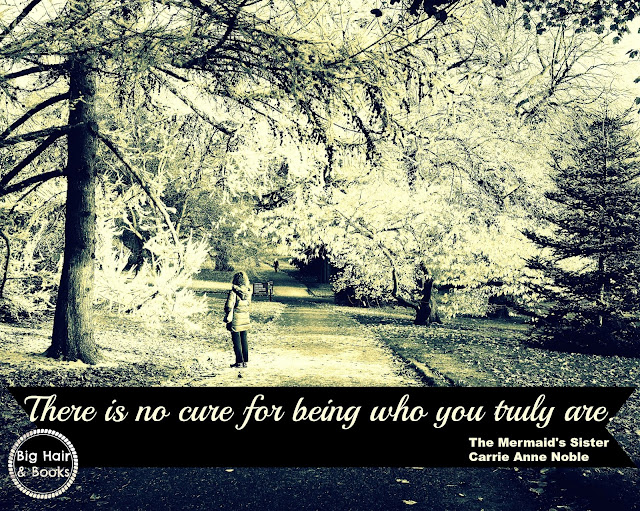 Be Yourself! #Quote from The Mermaid's Sister by Carrie Anne Noble  #self #selfimage #mustread