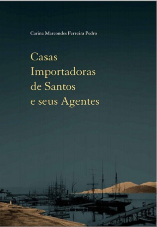 Casas Importadoras de Santos e seus Agentes