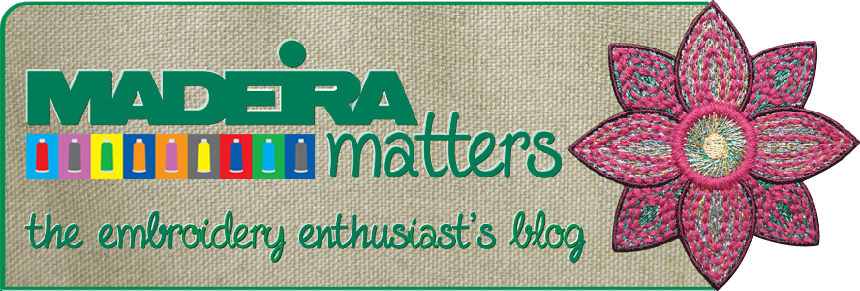 Madeira Matters -- Embroidery Enthusiast's Blog