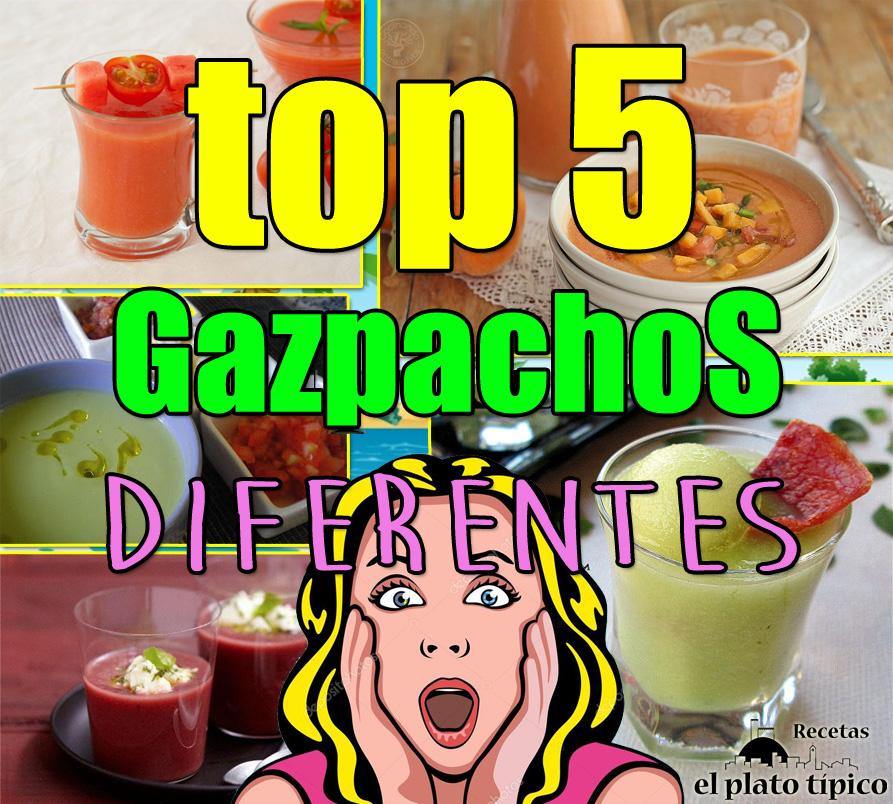 5 GAZPACCHOS DIFERENTES