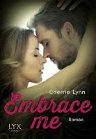 http://www.egmont-lyx.de/buch/embrace-me/