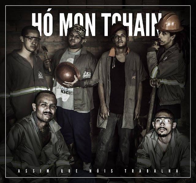 Hó Mon Tchain lança seu segundo disco titulado Assim Que Nóis Trabalha