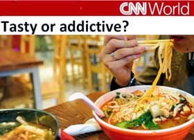 """Tasty or addictive,"" CNN report on a Chinese noodle"