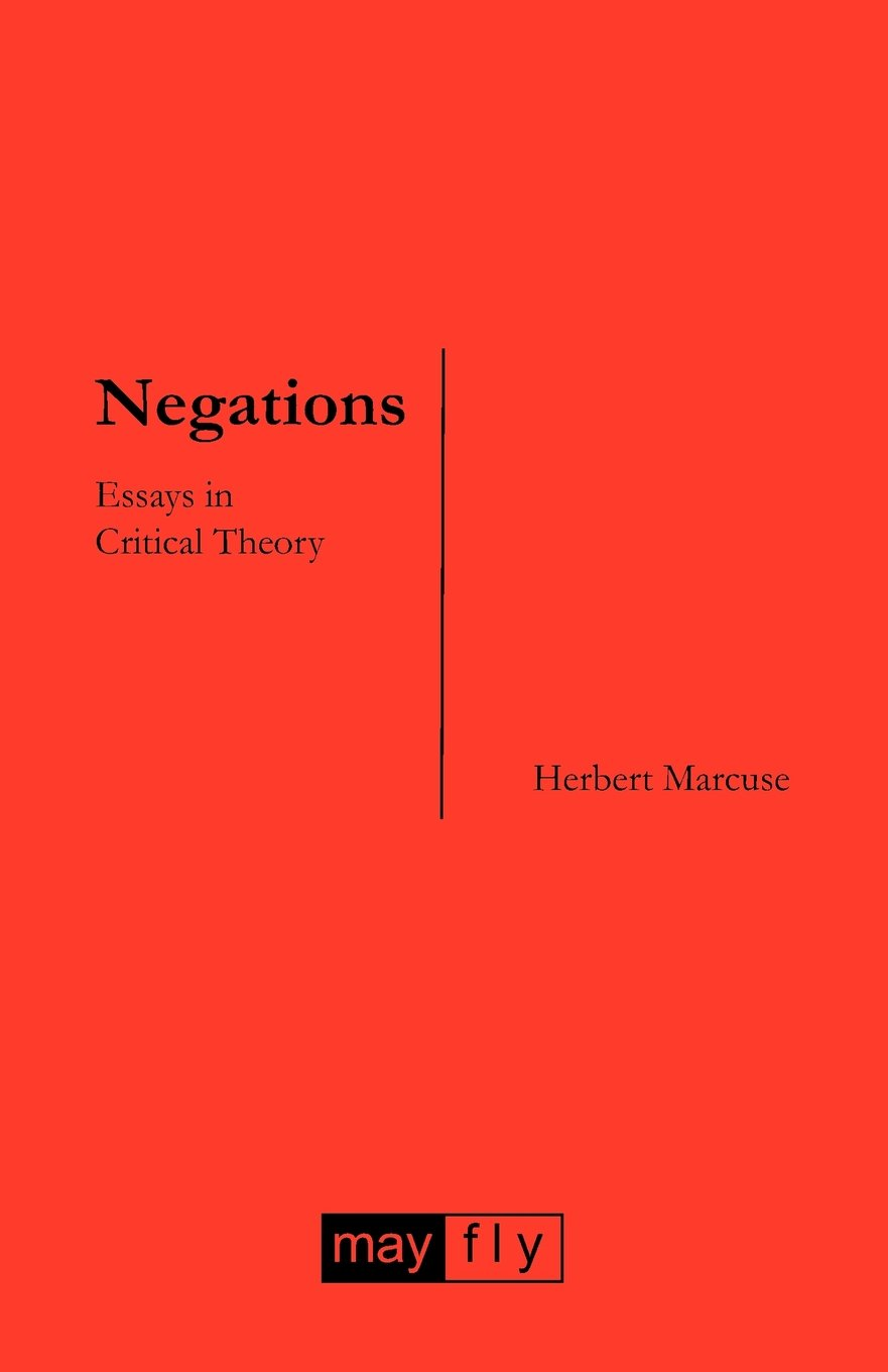 negations essays in critical theory / by herbert marcuse