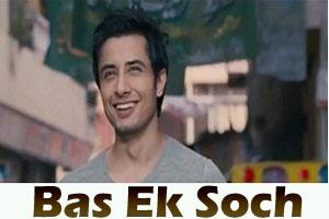 Bas Ek Soch