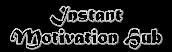 Instant Motivation Hub (IMH)