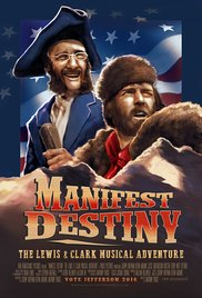 Manifest Destiny: The Lewis & Clark Musical Adventure