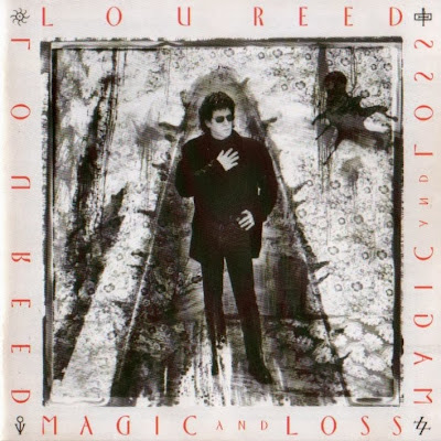 LOU REED - (1992) Magic and loss
