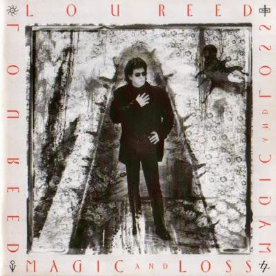 LOU REED - (1992) Magic and loss