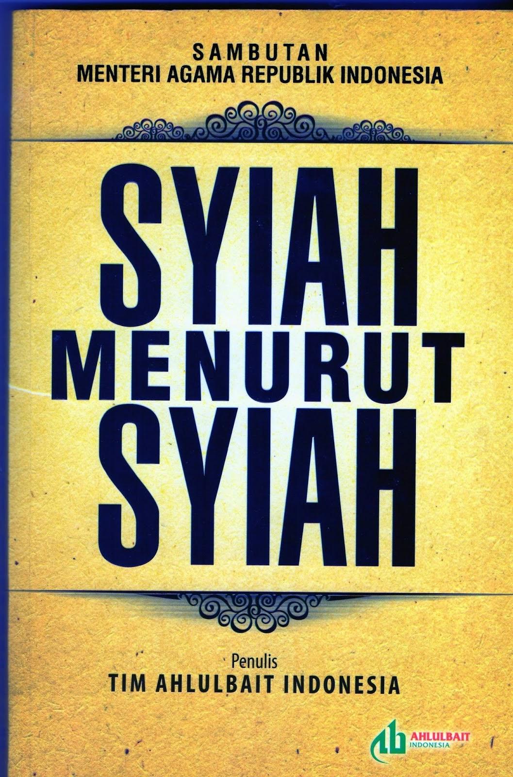 """Buku """"Syiah Menurut Syiah"""" Membongkar Semua Kesesatan Syiah di Indonesia"""