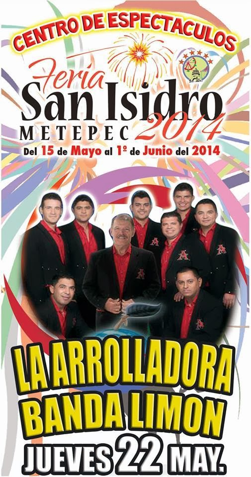 La Arrolladora Feria San Isidro Metepec 2014