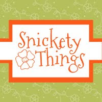 Snickety Things
