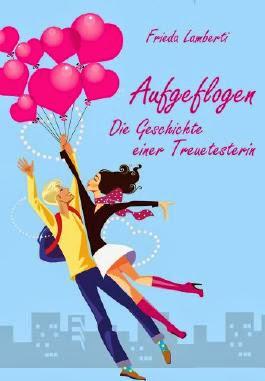 http://www.lovelybooks.de/autor/Frieda-Lamberti/Aufgeflogen-Geschichte-einer-Treuetesterin-1061905935-w/