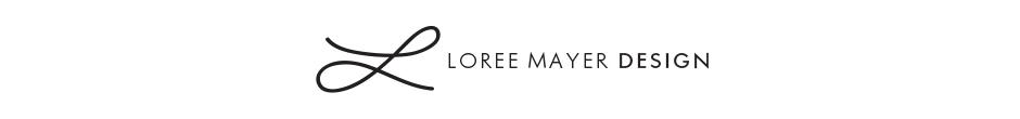 Loree Mayer : Blog, Portfolio and Shop