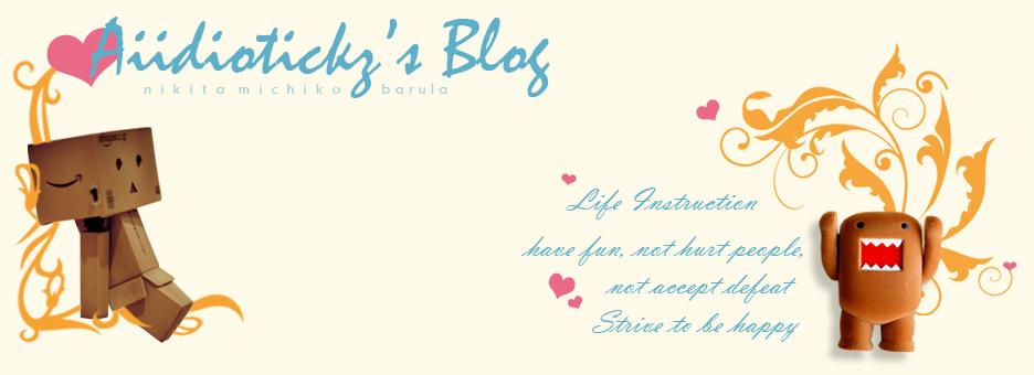 aiidiotickz's blog