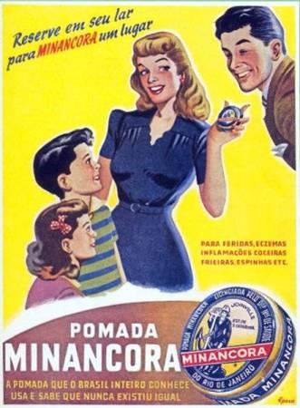 Propaganda da Pomada Minâncora nos anos 40.