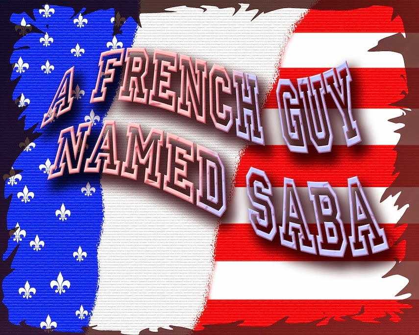 A French Guy Named Saba.