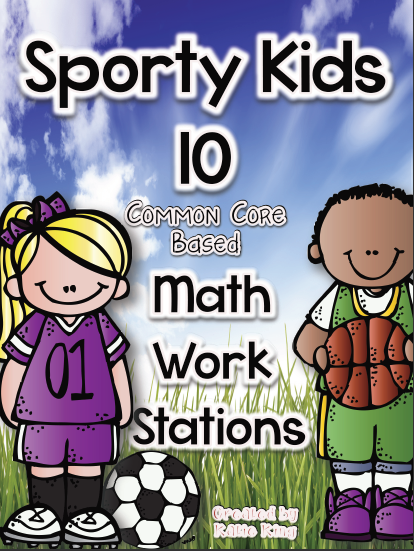 https://www.teacherspayteachers.com/Product/Sporty-Kids-10-Common-Core-Math-Work-Stations-229704
