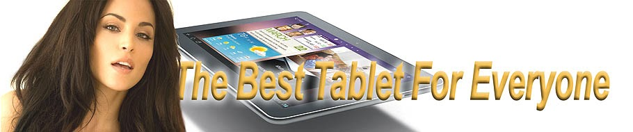 The Best Tablet PC For Everyone