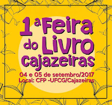 Iª FEIRA DO LIVRO DE CAJAZEIRAS, Dia 04 e 05/09. Local: CFP - UFCG, CAMPUS DE CAJAZEIRAS