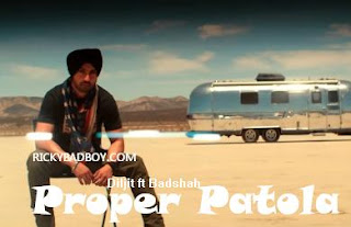 Diljit - Proper Patola Lyrics feat. Badshah | MP3 Download