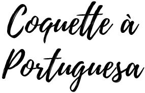 Coquette à Portuguesa