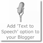 Add 'Text to Speech/Read it loud' option to your Blogger blog