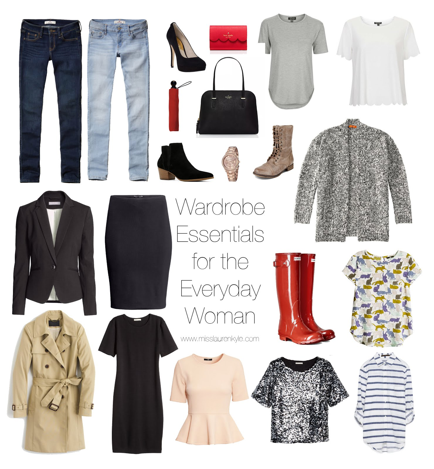 Wardrobe Essentials for the Everyday Woman Miss Lauren Kyle