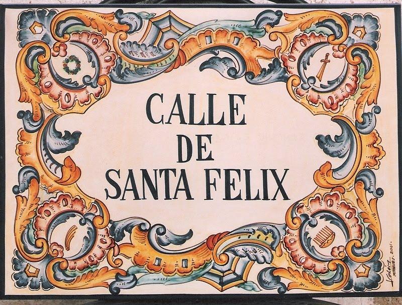 27.08.2020 CARRER DE SANTA FÉLIX, HISTORIA Y ANECDOTARIO SOBRE LA CALLE