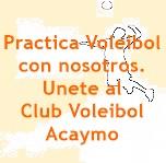 Unete al CLUB VOLEIBOL ACAYMO