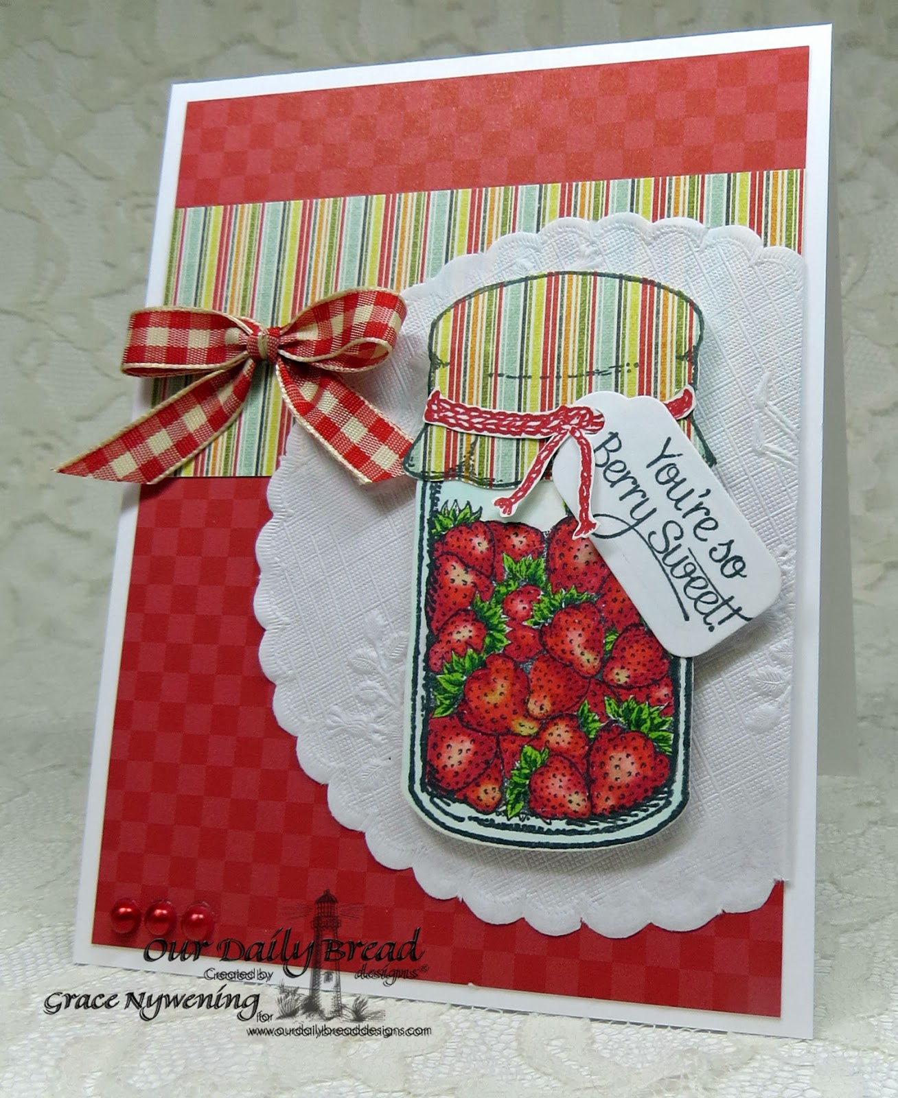 ODBD stamps: Canning Jars, Canning Jar Fillers, Canning Jar Fillers 2, Strawberries, designed by Grace Nywening