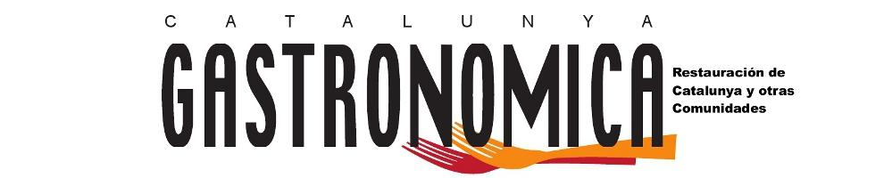 Catalunya Gastronòmica - La Revista de la Restauración de Catalunya y otras comunidades