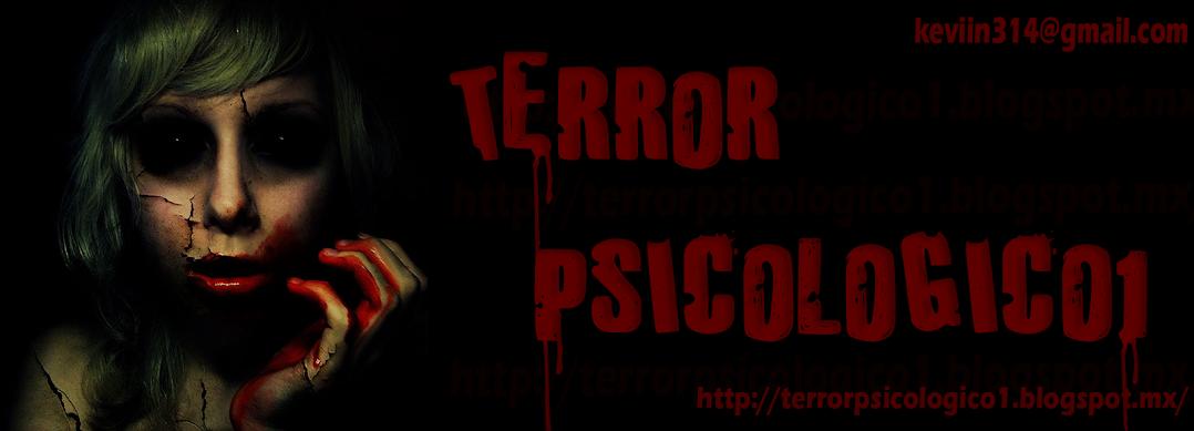 TERROR PSICOLOGICO